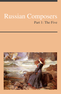 Russian Composers, Part 1: The Five