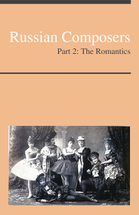 Russian Composers, Part 2: The Romantics