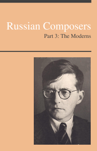 Russian Composers, Part 3: The Moderns